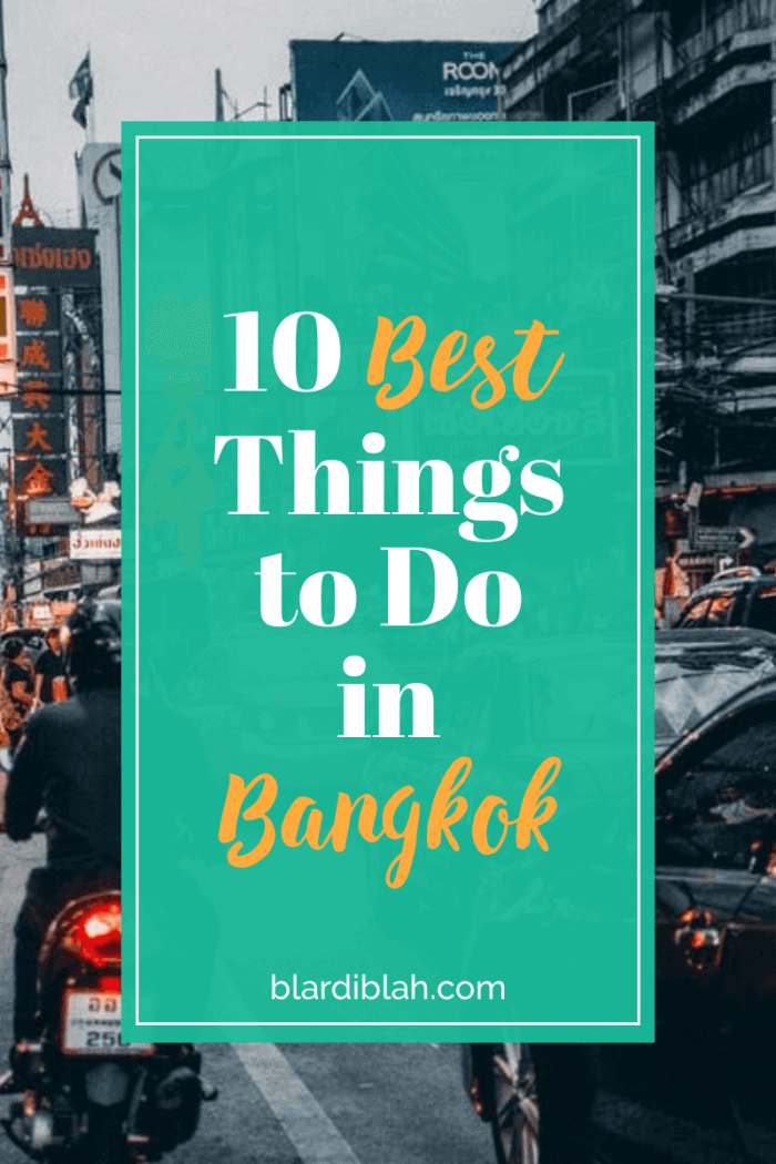 10 Best Things to Do in Bangkok Thailand