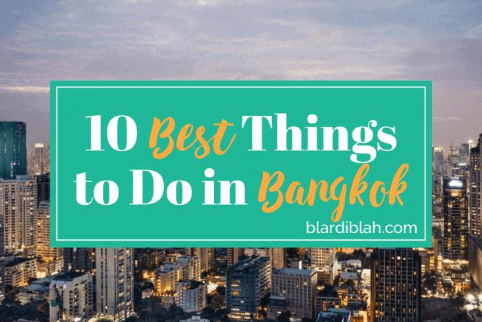 Top Ten Places to Visit in Bangkok