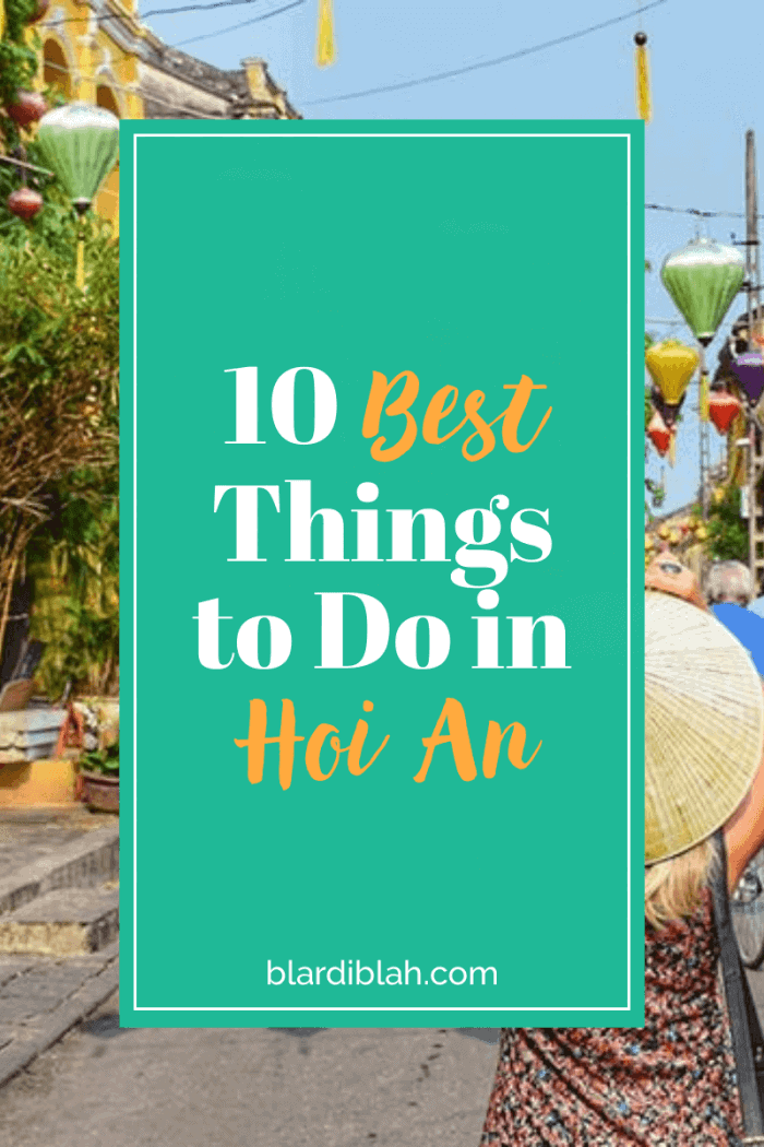10 Best Things to Do in Hoi An Vietnam