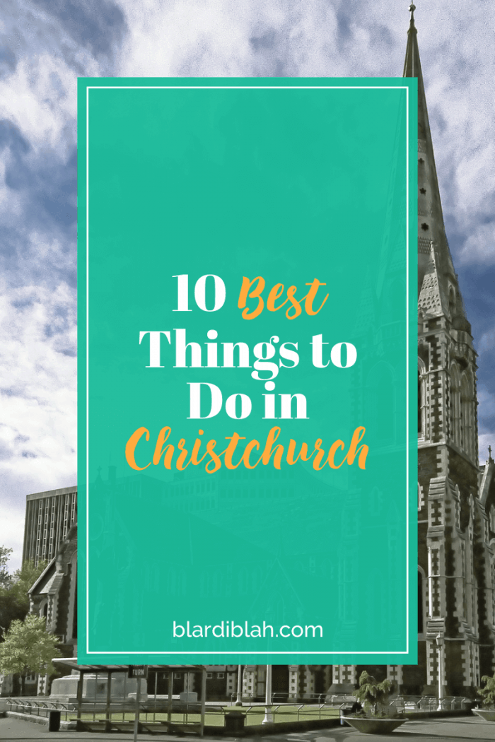 10 Best Things to Do in Christchurch