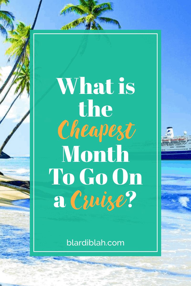 What is the Cheapest Month To Go On a Cruise