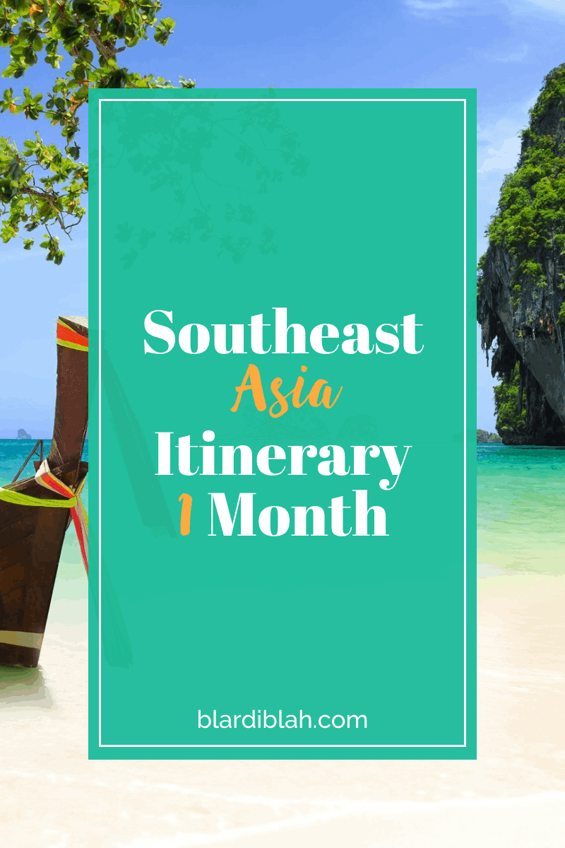 Southeast Asia Itinerary 1 Month