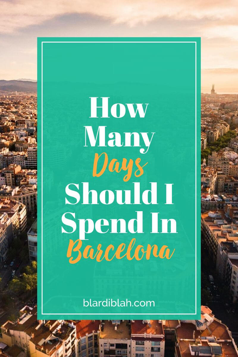 How Many Days Should I Spend In Barcelona