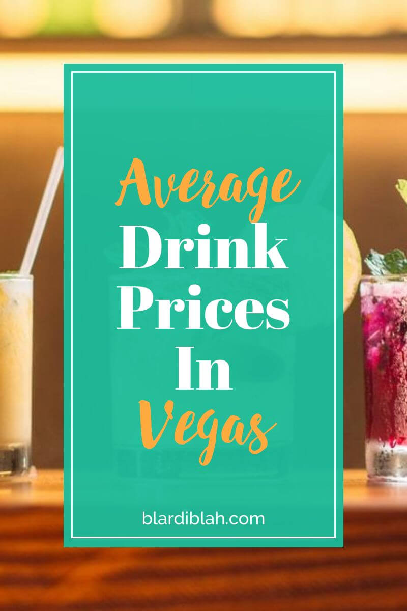 Average Drink Prices In Vegas