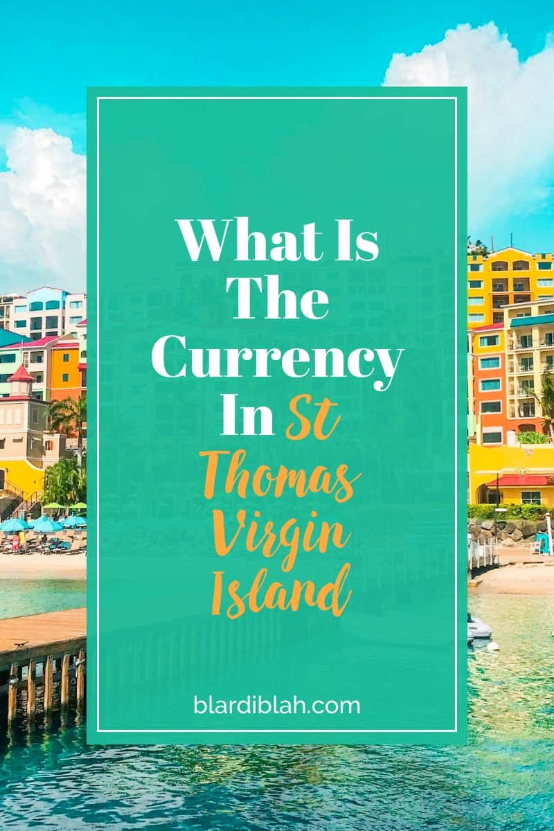 What Is The Currency in St Thomas Virgin Island